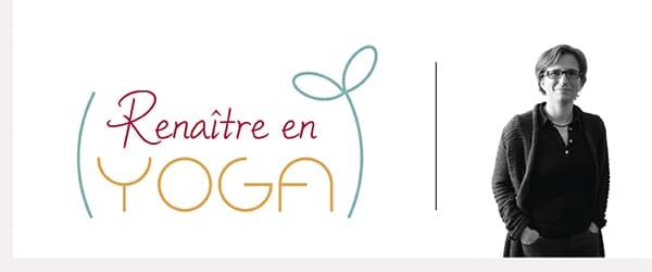 Renaître en Yoga – Cours de yoga