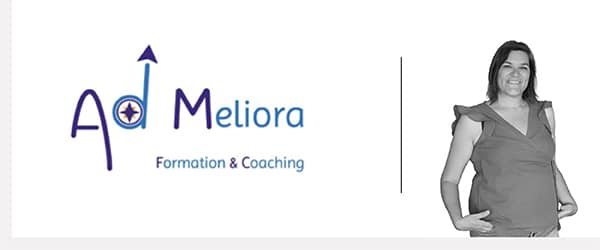 Ad Meliora – Formatrice et coach professionnelle certifiée